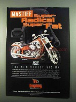 2003 Big Dog Mastiff Motorcycle Ad - Super-Radical