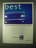 1999 Ford F-Series Pickup Trucks Ad - Builds Better