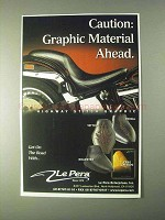 1999 Le Pera Highway Stitch Graphic Seat Ad - Caution