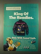 1991 Camel Cigarettes Ad - Joe Camel - King of Roadies
