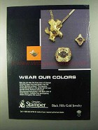 1986 Stamper Black Hills Gold Jewelry Ad - Our Colors