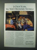 1996 U.S. Armed Forces Ad - Won't Recognize Yourself