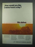 1968 Wells Fargo Bank Ad - Like 3 Extra Hours a Day?