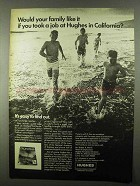 1968 Hughes Aircraft Ad - Would Your Family Like It?
