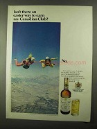 1968 Canadian Club Whisky Ad - An Easier Way To Earn