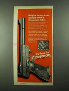 1974 Crosman 454 Handgun Ad - Every Man Should Own