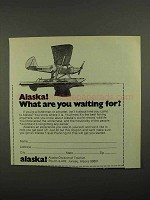 1974 Alaska Division of Tourism Ad - Waiting For?