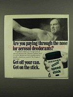 1974 Mennen Speed Stick Deodorant Ad - Through the Nose