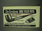 1972 Dr. Grabow Duke Filter Pipes Ad - Cool Filtered