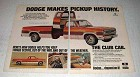 1972 Dodge Club Cab Pickup Truck Ad - Makes History