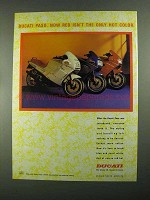 1988 Ducati Paso Motorcycle Ad - Isn't Only Hot Color