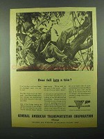1943 GATX Ad - Ever Fall Into a Tree?