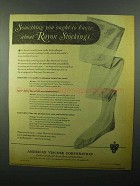 1943 American Viscose Corporation Rayon Stockings Ad