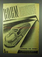 1943 Bohn Aluminum and Brass Ad - Trucks to Come