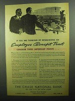 1943 Chase National Bank Ad - Employee Benefit Trust