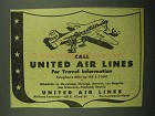 1943 United Air Lines Ad - Call for Travel Information
