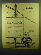 1942 Bell Telephone Ad - This is a Long Distance Cable