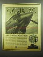 1942 Cadillac Ad - Arms For America Cadillac Style