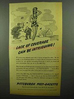 1942 Pittsburgh Post-Gazette Ad - Lack of Coverage