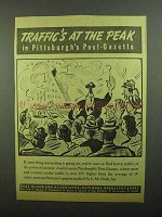 1942 Pittsburgh Post-Gazette Ad - Traffic's At Peak
