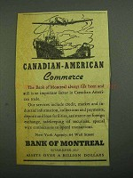 1942 Bank of Montreal Ad - Canadian-American Commerce
