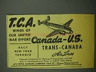1942 Trans-Canada Air Lines Ad - Our United War Effort