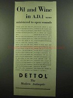 1939 Dettol Antiseptic Ad - Oil and Wine in A.D.1.