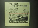 1939 London Assurance Ad - To Sell Or Not To Sell