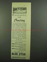 1939 Blue Star Line Andora Star Cruise Ad - Exclusively for Cruising