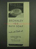 1939 Bronnley Bath Soap Ad - Not Only Cleans