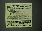 1939 The Hawthorns Hotel Ad - Never Anywhere Else
