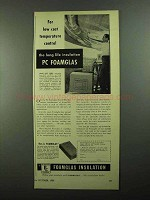 1950 Pittsburgh Corning Foamglas Insulation Ad - Temperature Control