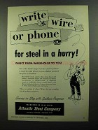 1950 Atlantic Steel Company Ad - Write Wire or Phone