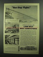 1950 Link-Belt Belt Conveyors Ad - Non-Stop Flights