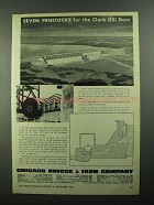 1950 Chicago Bridge & Iron Company Ad - Clark Hill Dam