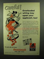 1950 Anaconda Wire and Cable Ad - Careful!