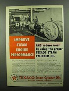 1950 Texaco Steam Cylinder Oils Ad - Performance