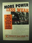 1950 Texaco Steam Cylinder Oils Ad - More Power