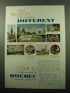 1969 Quebec Canada Ad - For a Vacation Different