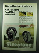 1969 Firestone Sup-R-Belt Tires Ad - Like Two in One