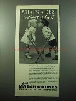 1969 March of Dimes Ad - What's A Kiss Without a Hug