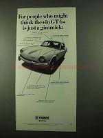 1969 Triumph GT6+ Car Ad - Think Is Just a Gimmick