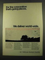 1969 Wells Fargo Bank Ad - Corporation Going Places
