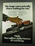 1969 TWA Airline Ad - My Bags Were Waiting For Me