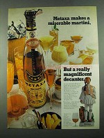 1969 Metaxa Liqueur Ad - Makes a Miserable Martini