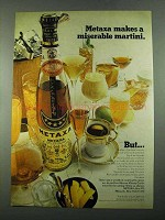 1969 Metaxa Liqueur Ad - Makes Miserable Martini