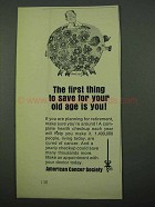 1969 American Cancer Society Ad - Save for Old Age