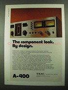 1976 Teac A-400 Stereo Ad - The Component Look