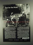 1991 Pirelli Match and Strada Tires Ad - Two for Road