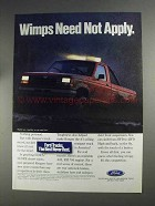 1991 Ford Ranger Ad - Wimps Need Not Apply
